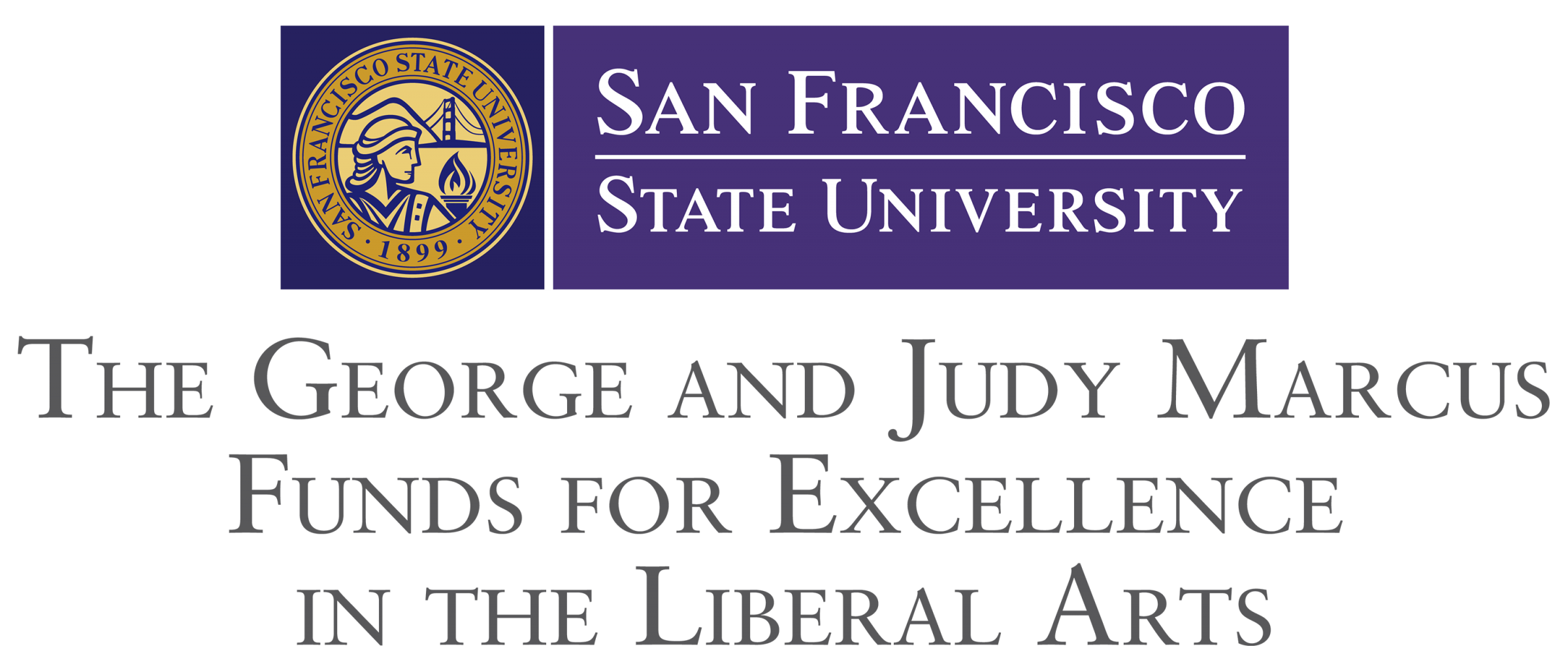 GEORGE AND JUDY MARCUS FUNDS FOR EXCELLENCE IN THE LIBERAL ARTS